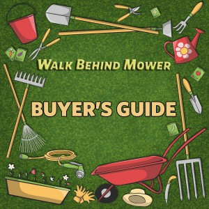 walk behind mower buyer´s guide